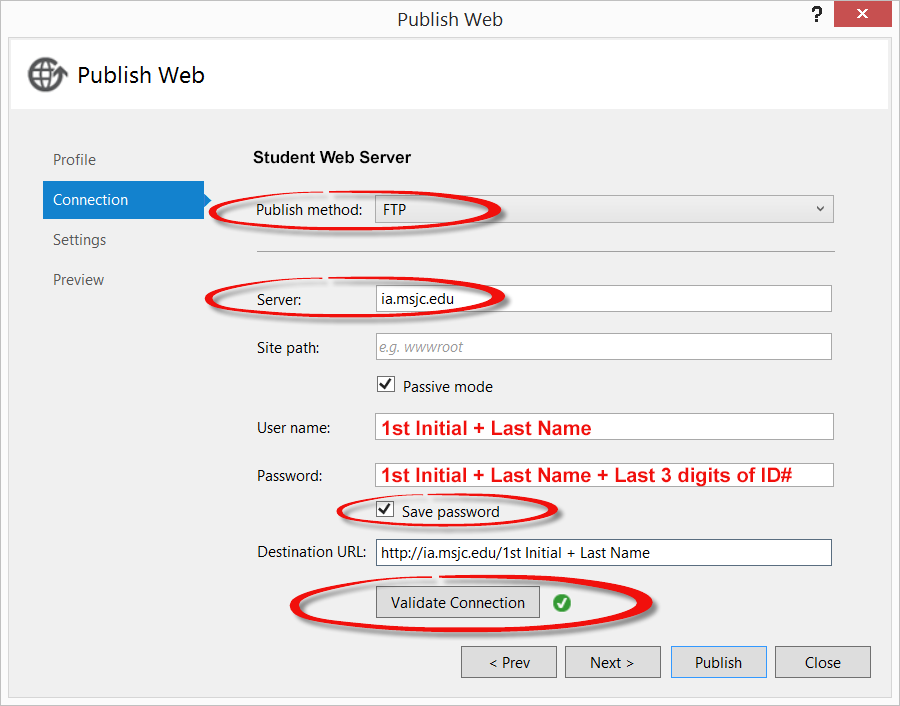 Image of the Connection tab of the Publish Web window with FTP settings completed for the Student Web server.
