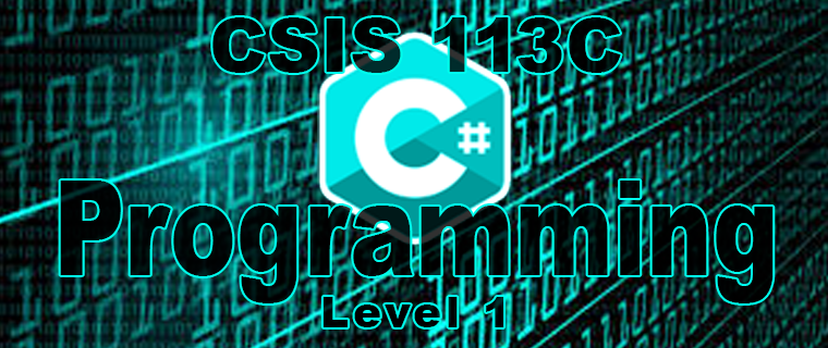 CSIS 113C C# Programming - Level 1