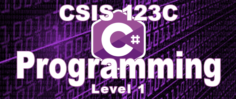 CSIS 123C C# Programming - Level 2